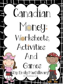 Canadian Money (Coins)!! Pirate Themed Worksheets, Activities, and Games