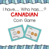 Canadian Money Game- I have Who Has- Grade 1 Ontario