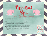 Canadian Money Game - Piggy Bank Spin