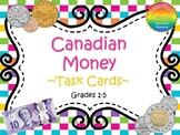 Canadian Money Task Cards