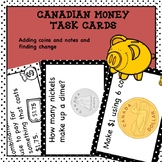 Canadian Money Task Cards Adding Coins and Notes and Finding Change HOTS