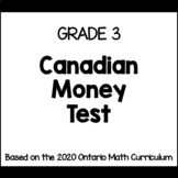 Canadian Money Test for Grade 3 (Ontario Curriculum)