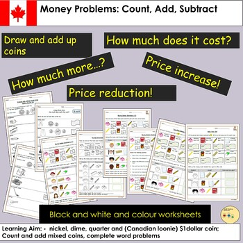 Canada- Money Worksheets: Count, Add, Subtract Tasks and Word Problem Questions