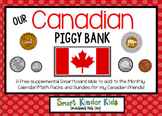 Canadian Piggy Bank Freebie for SMARTboard
