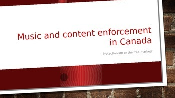 Canadian Protectionism in Music Powerpoint Lesson.