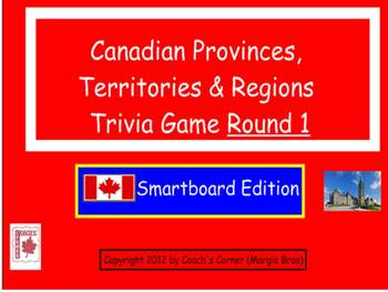 Canadian Provinces, Territories & Regions Smartboard Trivia Game Round 1