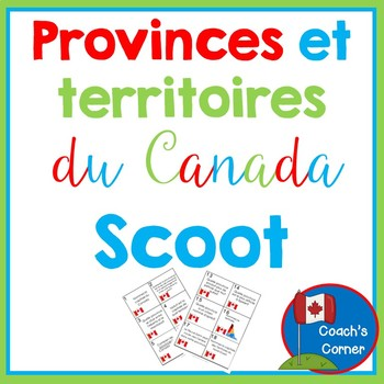 Canadian Provinces & Territories Scoot - FRENCH Version