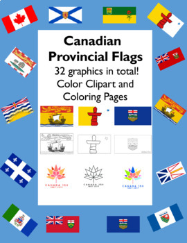 Canadian Provincial Flags in Colour and Coloring Sheets - Includes Canada 150!