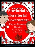 Canadian Provincial & Territorial Government Play or Readers' Theatre