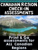 Canadian Regions Check In: Quick Assessments For Busy Teachers