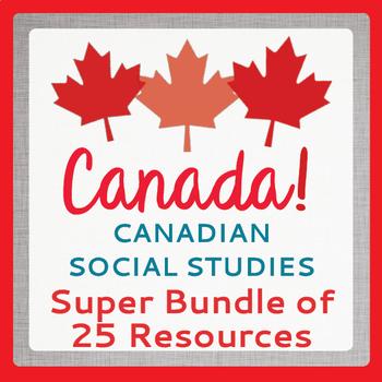 Canadian Social Studies History Resources Mega Bundle of 25!