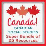 Canadian Social Studies History Resources SUPER BUNDLE of