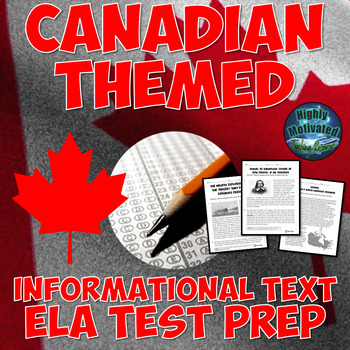 Canadian Themed ELA Reading Informational Text Test Prep Passage Bundle