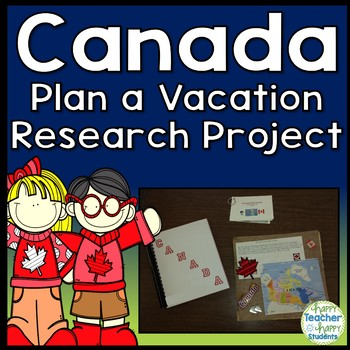Canada - Vacation to Canada Project