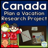 Vacation to Canada Research Project: Students Plan a FUN 5-Day Vacation!