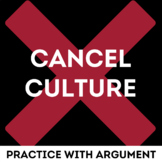 Cancel Culture: Argument Essay