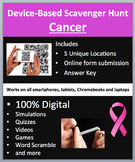 Cancer – A Device-Based Scavenger Hunt Activity