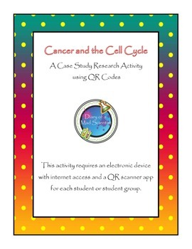 Cancer and the Cell Cycle: QR Code Webquest
