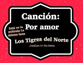 Canción: Por amor by Los Tigres del Norte
