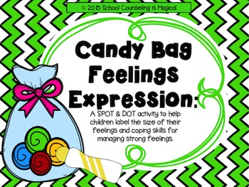 Candy Bag Feelings Expression: A Spot and Dot Activity