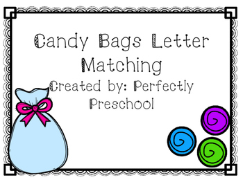 Candy Bags Letter Matching