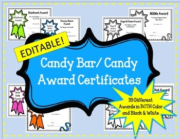 EDITABLE Candy Bar Awards Certificates. End of the Year. B