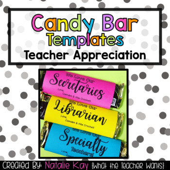 Candy Bar Templates for Teacher Appreciation