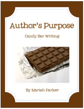 Candy Bar Writing {Author's Purpose}