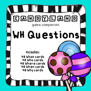 Candy Board Game WH Questions