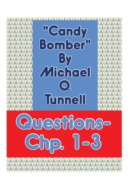Candy Bomber Questions Chapter 1-3