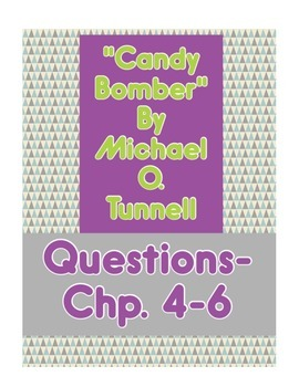 Candy Bomber Questions Chapter 4-6