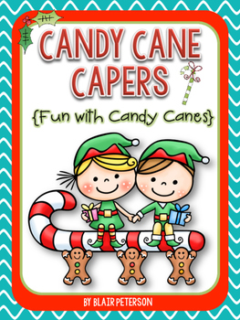 Candy Cane Capers {Fun with Candy Canes}