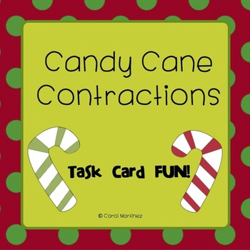 Contractions Task Cards {December/Candy Cane Theme}