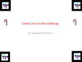 Candy Cane Creation Challenge