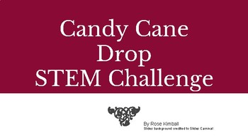 Candy Cane Drop STEM challenge