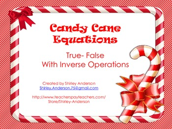 Candy Cane Equations (True-False with Inverse Operations)