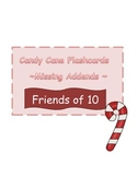 Candy Cane Flashcards ~ Missing Addends ~ Friends of 10