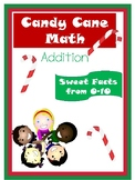 Candy Cane Math- Addition Facts 0-10
