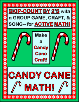 """Candy Cane Math Game!"" - Skip-Counting by 2's for Christmas Fun!"
