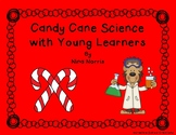 Candy Cane Science