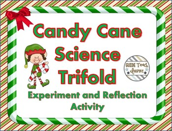 Candy Cane Science Experiment and Trifold