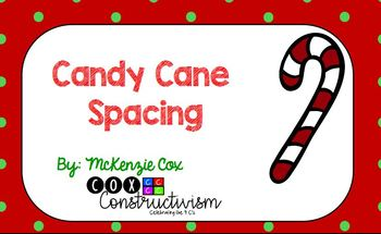 Candy Cane Spacing