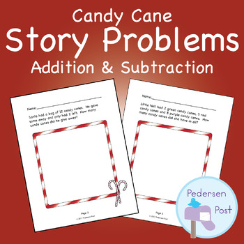 Christmas Candy Cane Story Problems - Addition and Subtraction