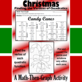 Candy Canes - A Math-Then-Graph Activity - Finding Vertices