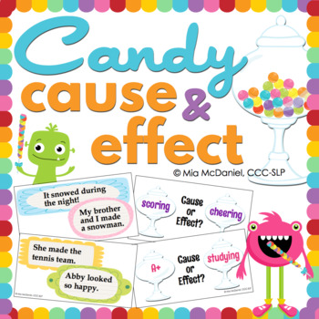 Cause & Effect: Candy style!