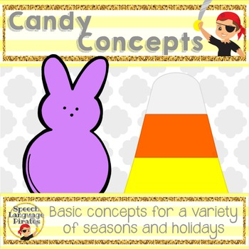 Candy Concepts: Basic Concepts for All Seasons!