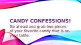 Candy Confessions!