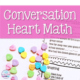 Valentine's Day Conversation/Candy Heart Hands-On Math for