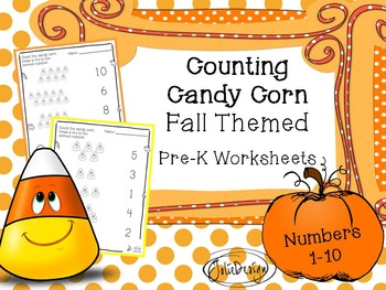 Candy Corn Counting 1-10 - Fall Themed PreK Worksheet