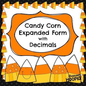 Candy Corn Expanded Form with Decimals